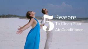 five reasons to clean your air conditioning unit